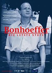 Hauptfoto Bonhoeffer - Die letzte Stufe