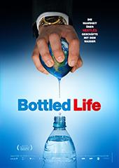 Hauptfoto Bottled Life - Das Geschäft mit dem Wasser