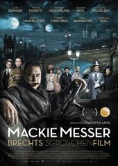 Hauptfoto Mackie Messer - Brechts Dreigroschenfilm